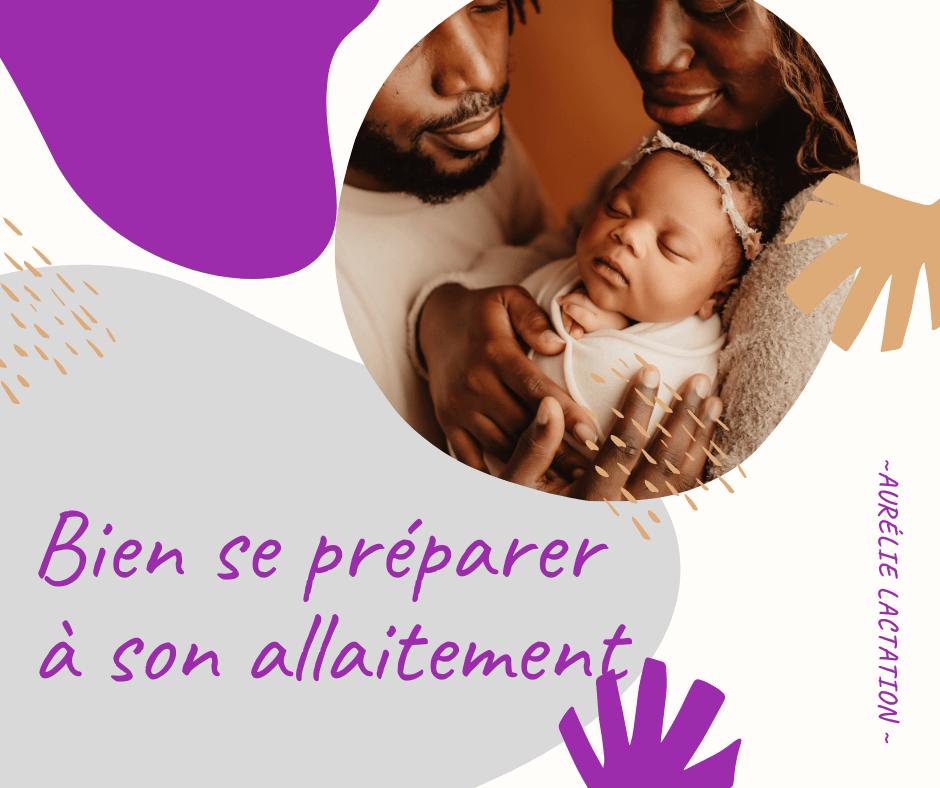 """Dans les tons violet et gris, une bulle en haut à droite représentant une famille noire dont le père et la mère admirent leur bébé porté dans leurs bras.  Une autre bulle en bas à gauche dans laquelle est noté """"bien se préparer à son allaitement"""""""