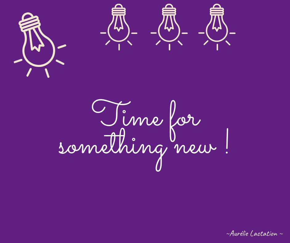 """Sur un fond violet, un texte écrit """"Time for something new ! avec des ampoules au dessus"""
